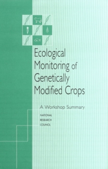 Ecological Monitoring of Genetically Modified Crops : A Workshop Summary, EPUB eBook