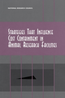 Strategies That Influence Cost Containment in Animal Research Facilities, EPUB eBook