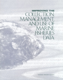 Improving the Collection, Management, and Use of Marine Fisheries Data, EPUB eBook