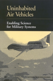 Uninhabited Air Vehicles : Enabling Science for Military Systems, EPUB eBook