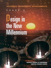 Design in the New Millennium : Advanced Engineering Environments: Phase 2, EPUB eBook