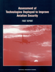 Assessment of Technologies Deployed to Improve Aviation Security : First Report, EPUB eBook