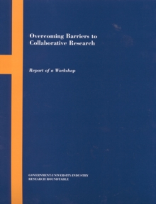 Overcoming Barriers to Collaborative Research : Report of a Workshop, EPUB eBook