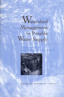 Watershed Management for Potable Water Supply : Assessing the New York City Strategy, EPUB eBook