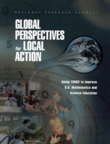 Global Perspectives for Local Action : Using TIMSS to Improve U.S. Mathematics and Science Education, EPUB eBook