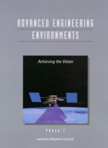 Advanced Engineering Environments : Achieving the Vision, Phase 1, EPUB eBook