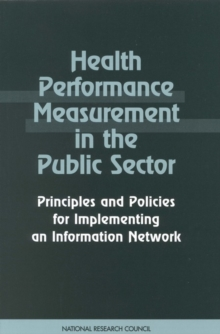 Health Performance Measurement in the Public Sector : Principles and Policies for Implementing an Information Network, EPUB eBook