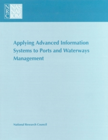 Applying Advanced Information Systems to Ports and Waterways Management, EPUB eBook