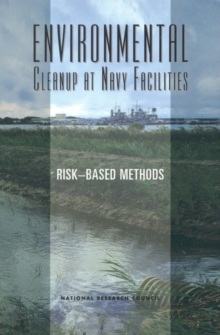 Environmental Cleanup at Navy Facilities : Risk-Based Methods, EPUB eBook