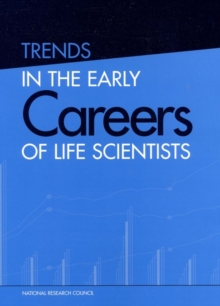 Trends in the Early Careers of Life Scientists, EPUB eBook