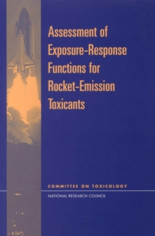 Assessment of Exposure-Response Functions for Rocket-Emission Toxicants, EPUB eBook