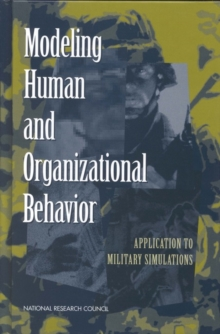 Modeling Human and Organizational Behavior : Application to Military Simulations, EPUB eBook