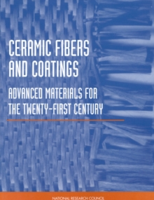 Ceramic Fibers and Coatings : Advanced Materials for the Twenty-First Century, EPUB eBook