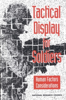 Tactical Display for Soldiers : Human Factors Considerations, EPUB eBook