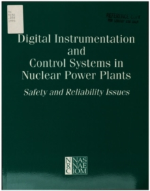 Digital Instrumentation and Control Systems in Nuclear Power Plants : Safety and Reliability Issues, EPUB eBook