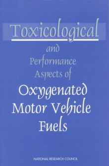 Toxicological and Performance Aspects of Oxygenated Motor Vehicle Fuels, EPUB eBook