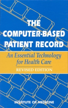 The Computer-Based Patient Record : An Essential Technology for Health Care, Revised Edition, EPUB eBook