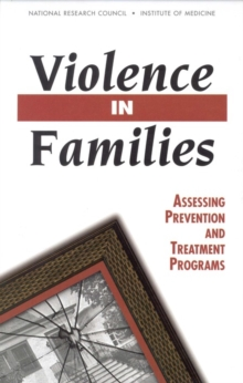 Violence in Families : Assessing Prevention and Treatment Programs, EPUB eBook