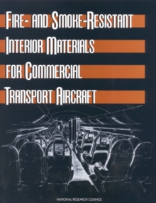 Fire- and Smoke-Resistant Interior Materials for Commercial Transport Aircraft, EPUB eBook