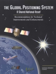 The Global Positioning System : A Shared National Asset, EPUB eBook