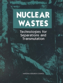 Nuclear Wastes : Technologies for Separations and Transmutation, EPUB eBook