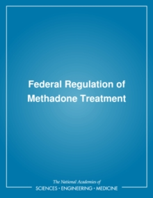 Federal Regulation of Methadone Treatment, EPUB eBook