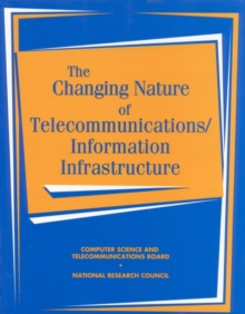 The Changing Nature of Telecommunications/Information Infrastructure, EPUB eBook