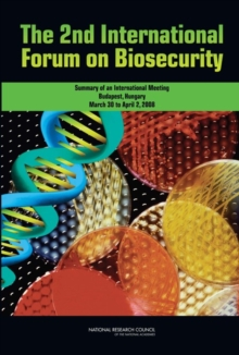 The 2nd International Forum on Biosecurity : Summary of an International Meeting, EPUB eBook