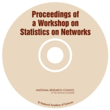 Proceedings of a Workshop on Statistics on Networks (CD-ROM), EPUB eBook
