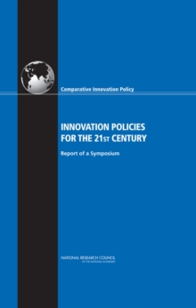 Innovation Policies for the 21st Century : Report of a Symposium, EPUB eBook