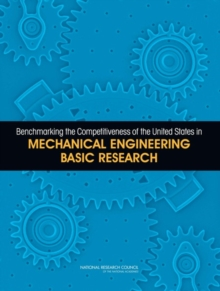 Benchmarking the Competitiveness of the United States in Mechanical Engineering Basic Research, EPUB eBook