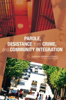 Parole, Desistance from Crime, and Community Integration, EPUB eBook