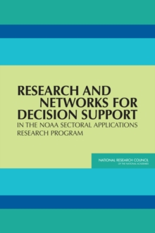 Research and Networks for Decision Support in the NOAA Sectoral Applications Research Program, EPUB eBook