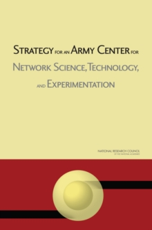 Strategy for an Army Center for Network Science, Technology, and Experimentation, EPUB eBook