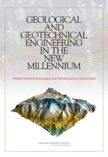 Geological and Geotechnical Engineering in the New Millennium : Opportunities for Research and Technological Innovation, EPUB eBook