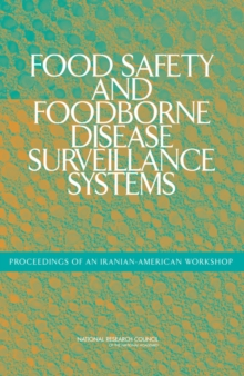 Food Safety and Foodborne Disease Surveillance Systems : Proceedings of an Iranian-American Workshop, EPUB eBook
