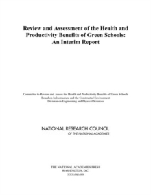 Review and Assessment of the Health and Productivity Benefits of Green Schools : An Interim Report, EPUB eBook