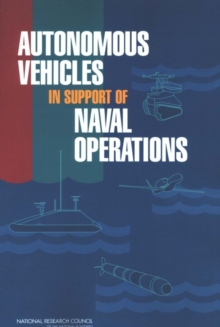 Autonomous Vehicles in Support of Naval Operations, EPUB eBook