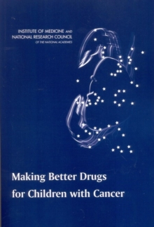 Making Better Drugs for Children with Cancer, EPUB eBook