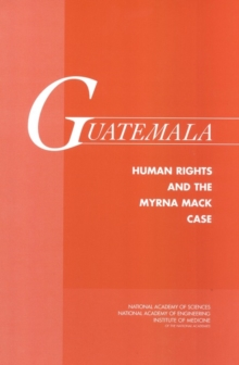 Guatemala : Human Rights and the Myrna Mack Case, EPUB eBook