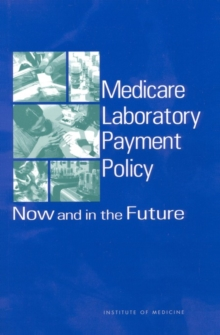 Medicare Laboratory Payment Policy : Now and in the Future, EPUB eBook