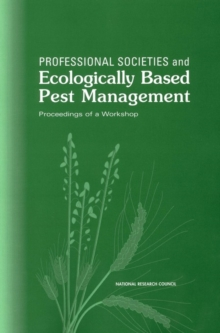 Professional Societies and Ecologically Based Pest Management : Proceedings of a Workshop, EPUB eBook