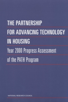 The Partnership for Advancing Technology in Housing : Year 2000 Progress Assessment of the PATH Program, EPUB eBook