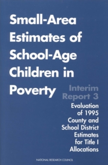 Small-Area Estimates of School-Age Children in Poverty : Interim Report 3, EPUB eBook