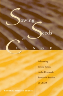 Sowing Seeds of Change : Informing Public Policy in the Economic Research Service of USDA, EPUB eBook