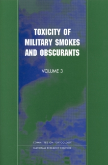 Toxicity of Military Smokes and Obscurants : Volume 3, EPUB eBook