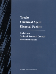 Tooele Chemical Agent Disposal Facility : Update on National Research Council Recommendations, EPUB eBook
