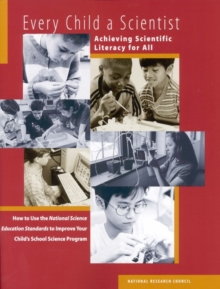 Every Child a Scientist : Achieving Scientific Literacy for All, EPUB eBook