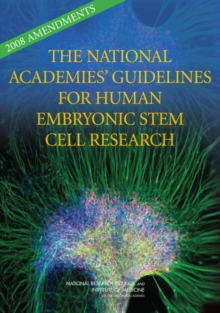 2008 Amendments to the National Academies' Guidelines for Human Embryonic Stem Cell Research, EPUB eBook