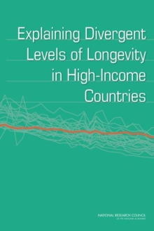 Explaining Divergent Levels of Longevity in High-Income Countries, PDF eBook